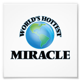 World's Hottest Miracle Photo Print