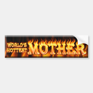 worlds hottest mother bumper sticker