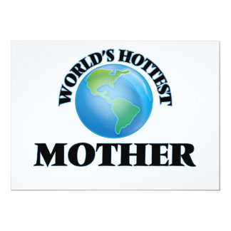 """World's Hottest Mother 5"""" X 7"""" Invitation Card"""