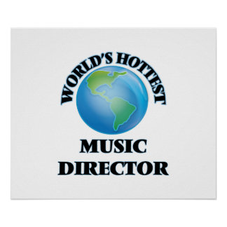 World's Hottest Music Director Posters