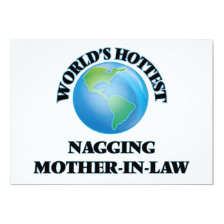 """World's Hottest Nagging Mother-in-Law 5"""" X 7"""" Invitation Card"""