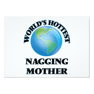 """World's Hottest Nagging Mother 5"""" X 7"""" Invitation Card"""