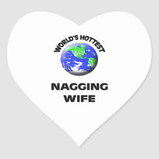 World's Hottest Nagging Wife Heart Stickers