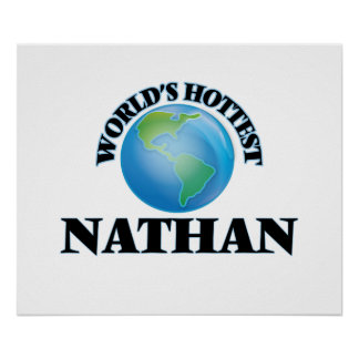 World's Hottest Nathan Poster