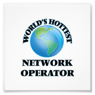 World's Hottest Network Operator Art Photo