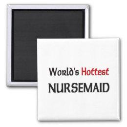 Worlds Hottest Nursemaid Magnet