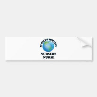 World's Hottest Nursery Nurse Bumper Stickers