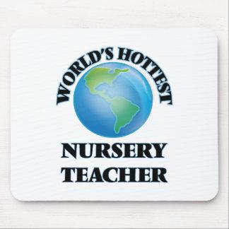 World's Hottest Nursery Teacher Mouse Pad