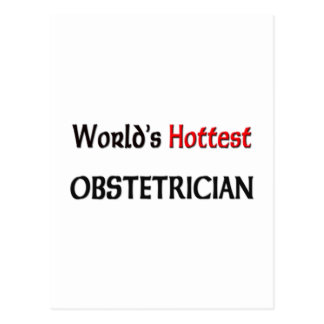 Worlds Hottest Obstetrician Postcard