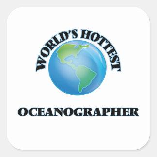 World's Hottest Oceanographer Square Sticker