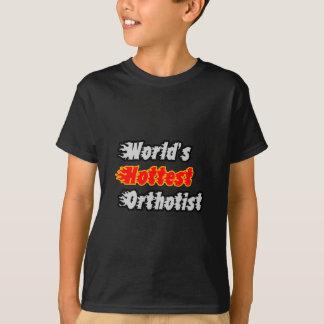 World's Hottest Orthotist T-Shirt
