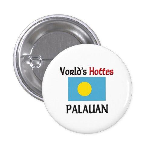 World's Hottest Palauan Pinback Button