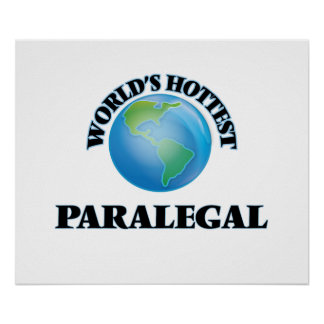 World's Hottest Paralegal Poster