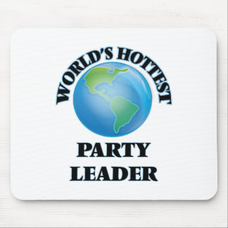 World's Hottest Party Leader Mousepad