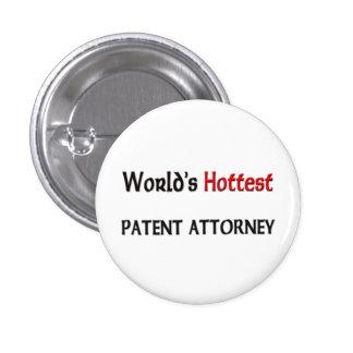 Worlds Hottest Patent Attorney Pinback Button