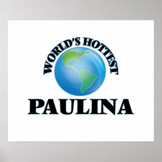 World's Hottest Paulina Print
