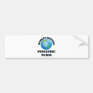 World's Hottest Pediatric Nurse Bumper Sticker