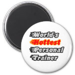 World's Hottest Personal Trainer Magnet