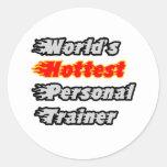 World's Hottest Personal Trainer Round Stickers