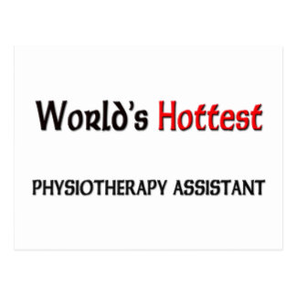 Worlds Hottest Physiotherapy Assistant Postcard