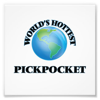 World's Hottest Pickpocket Photo Print