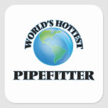 World's Hottest Pipefitter Square Sticker