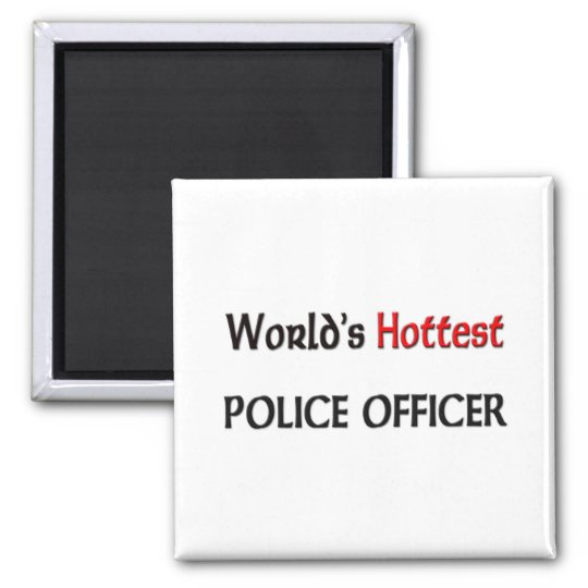 Worlds Hottest Police Officer 2 Inch Square Magnet
