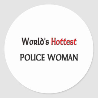 Worlds Hottest Police Woman Classic Round Sticker