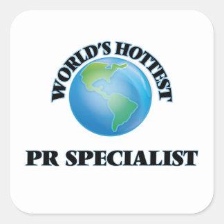 World's Hottest Pr Specialist Square Sticker