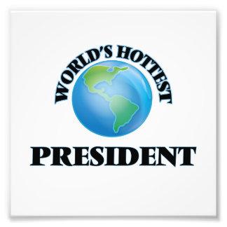 World's Hottest President Photo