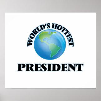 World's Hottest President Poster