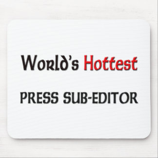 Worlds Hottest Press Sub-Editor Mouse Pad