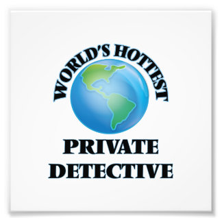World's Hottest Private Detective Photo Art