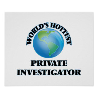 World's Hottest Private Investigator Print