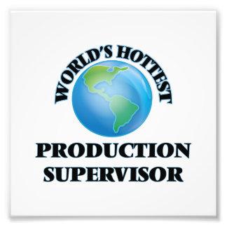 World's Hottest Production Supervisor Photo Print