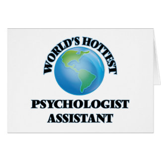World's Hottest Psychologist Assistant Cards
