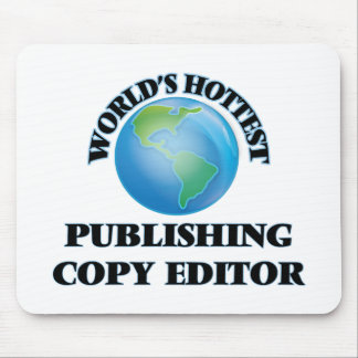 World's Hottest Publishing Copy Editor Mouse Pad