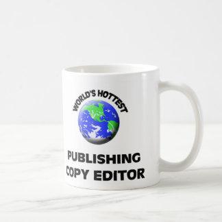 World's Hottest Publishing Copy Editor Mug
