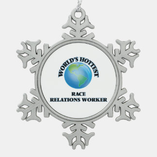 World's Hottest Race Relations Worker Ornament