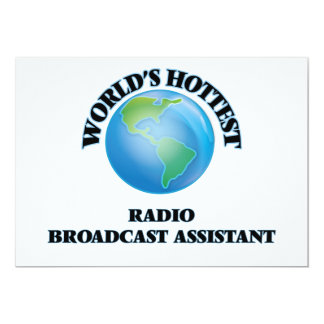 World's Hottest Radio Broadcast Assistant 5x7 Paper Invitation Card