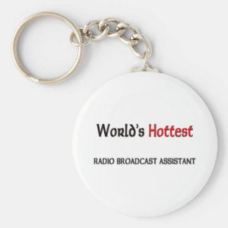 Worlds Hottest Radio Broadcast Assistant Keychain