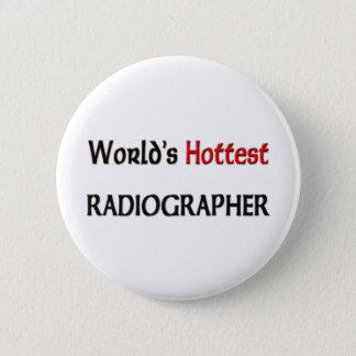 Worlds Hottest Radiographer Button