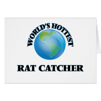 World's Hottest Rat Catcher Greeting Cards