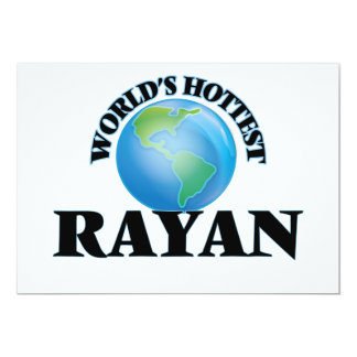 World's Hottest Rayan 5x7 Paper Invitation Card