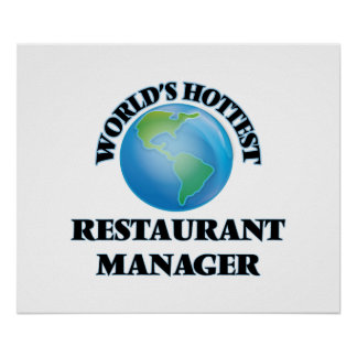 World's Hottest Restaurant Manager Posters