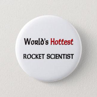Worlds Hottest Rocket Scientist Pinback Button