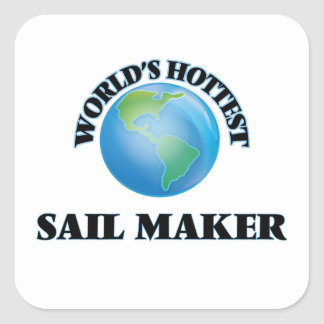 World's Hottest Sail Maker Square Stickers