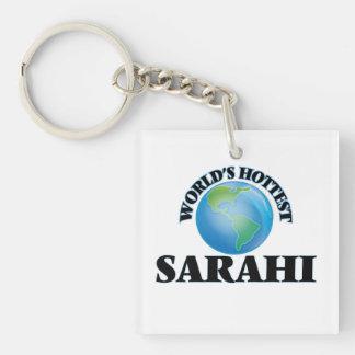 World's Hottest Sarahi Single-Sided Square Acrylic Keychain