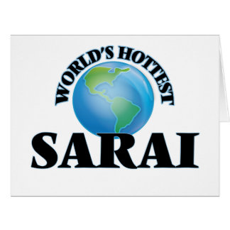 World's Hottest Sarai Large Greeting Card