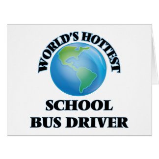 World's Hottest School Bus Driver Cards